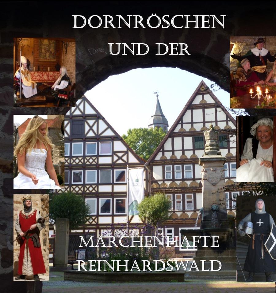 Dornröschen und der märchenhafte Reinhardtswald